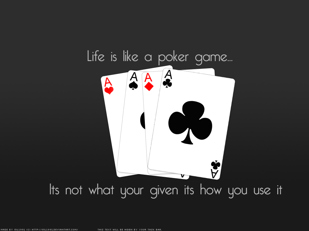 Poker is like life quote how to increase your chances playing roulette